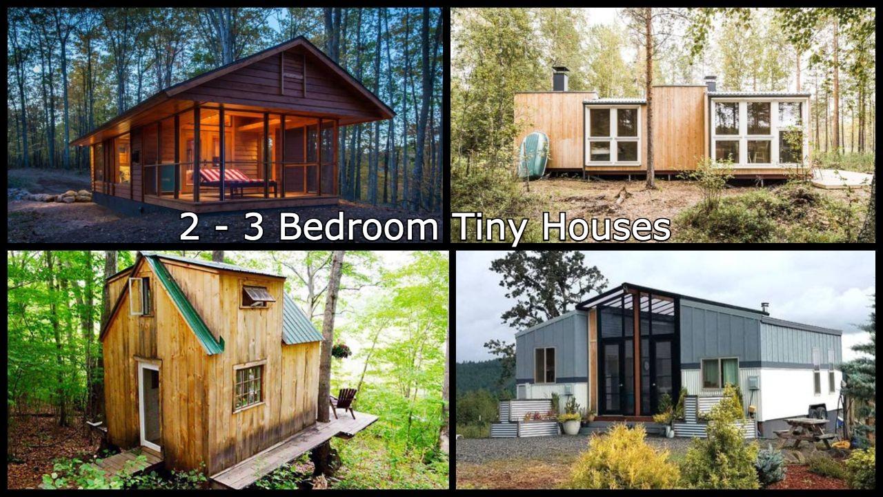 2 - 3 bedroom tiny house